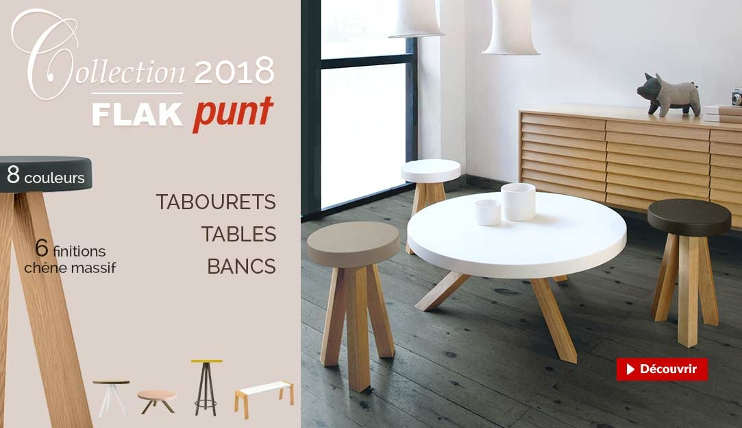 Tabourets, bancs & tables de la collection 2018 Flak Punt, en 6 finitions chêne massif & 8 couleurs